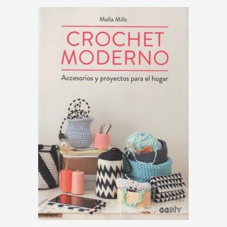 Crochet Moderno. Accesorios y proyectos para el hogar (Español)