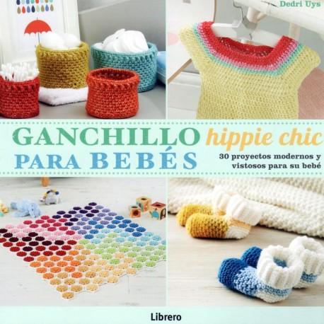 Ganchillo Hippie Chic para bebés (Español)
